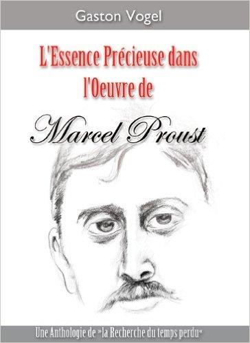 Extrait de L'Essence Précieuse dans l'oeuvre de Proust