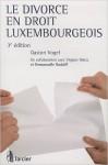 le divorce en droit luxembourgeois gaston vogel