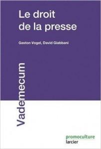 Gaston Vogel livre droit de la presse